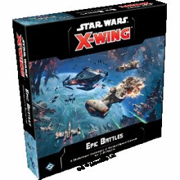 Star Wars X-Wing 2.0 - Epic Battles Multiplayer Expansion