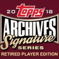 2018 Topps Archives Signature Series - Retired Player Edition